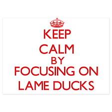 Keep Calm by focusing on Lame Ducks Invitations