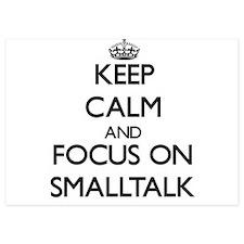 Keep Calm by focusing on Smalltalk Invitations