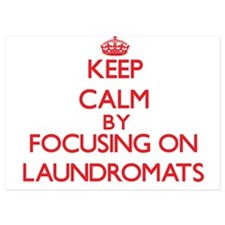 Keep Calm by focusing on Laundromats Invitations