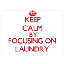 Keep Calm by focusing on Laundry Invitations