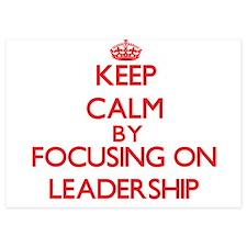 Keep Calm by focusing on Leadership Invitations