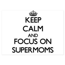 Keep Calm by focusing on Supermoms Invitations