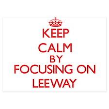 Keep Calm by focusing on Leeway Invitations