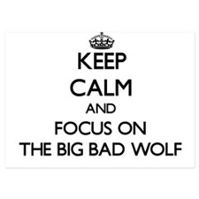 Keep Calm by focusing on The Big Bad W Invitations