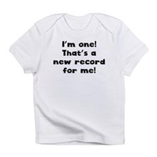 Im One Thats A New Record For Me Infant T-Shirt