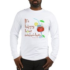 It's 5 O'Clock Somewhere Long Sleeve T-Shirt