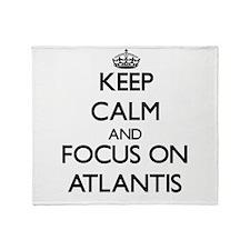 Keep Calm by focusing on Atlantis Throw Blanket
