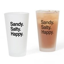 Sandy. Salty. Happy. Drinking Glass