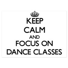 Keep Calm by focusing on Dance Classes Invitations