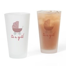 Its A Girl Drinking Glass