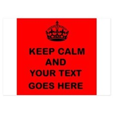 Keep calm and Your Text Invitations