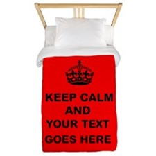 Keep calm and Your Text Twin Duvet