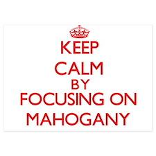 Keep Calm by focusing on Mahogany Invitations