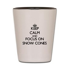 Keep Calm by focusing on Snow Cones Shot Glass