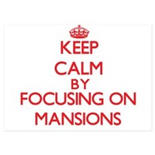 Keep Calm by focusing on Mansions Invitations
