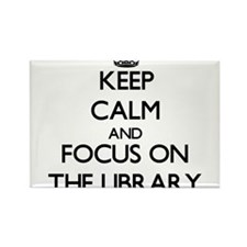 Keep Calm by focusing on The Library Magnets
