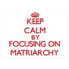 Keep Calm by focusing on Matriarchy Invitations