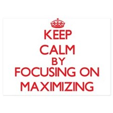 Keep Calm by focusing on Maximizing Invitations