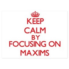 Keep Calm by focusing on Maxims Invitations