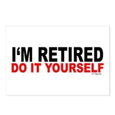 I'M RETIRED - DO IT YOURSELF Postcards (Package of