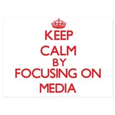 Keep Calm by focusing on Media Invitations