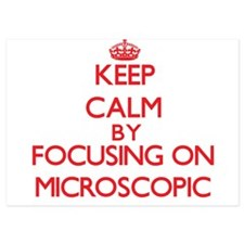 Keep Calm by focusing on Microscopic Invitations