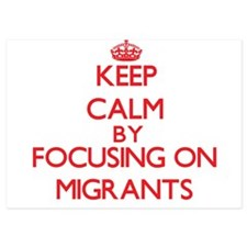 Keep Calm by focusing on Migrants Invitations