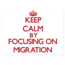 Keep Calm by focusing on Migration Invitations