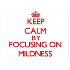 Keep Calm by focusing on Mildness Invitations