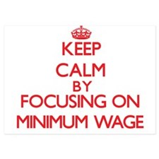 Keep Calm by focusing on Minimum Wage Invitations
