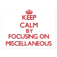 Keep Calm by focusing on Miscellaneous Invitations