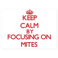 Keep Calm by focusing on Mites Invitations