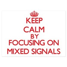 Keep Calm by focusing on Mixed Signals Invitations