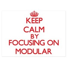 Keep Calm by focusing on Modular Invitations