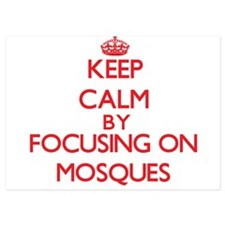 Keep Calm by focusing on Mosques Invitations
