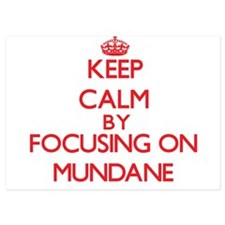 Keep Calm by focusing on Mundane Invitations