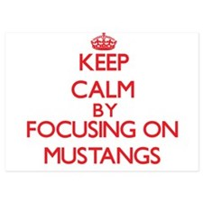 Keep Calm by focusing on Mustangs Invitations