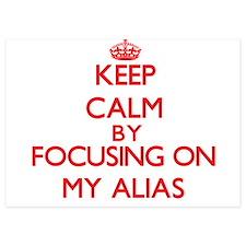 Keep Calm by focusing on My Alias Invitations