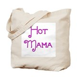 Hot Mama 9 Tote Bag