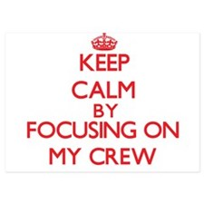 Keep Calm by focusing on My Crew Invitations