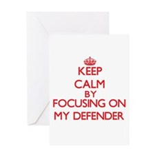 Keep Calm by focusing on My Defende Greeting Cards