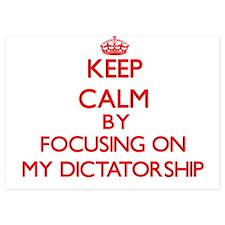 Keep Calm by focusing on My Dictatorsh Invitations