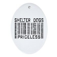 Shelter Dogs Priceless Lover Oval Ornament