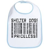 Shelter Dogs Priceless Lover Bib