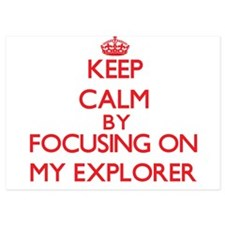 Keep Calm by focusing on MY EXPLORER Invitations