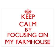 Keep Calm by focusing on My Farmhouse Invitations