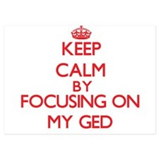 Keep Calm by focusing on My Ged Invitations