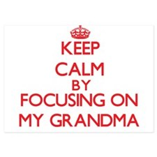 Keep Calm by focusing on My Grandma Invitations