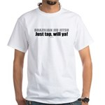 Just tap, will ya! Ju jitsu tshirt