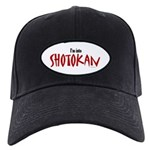 I'm Into Shotokan Black Cap